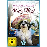 Muchas Gracias Willy Wuff
