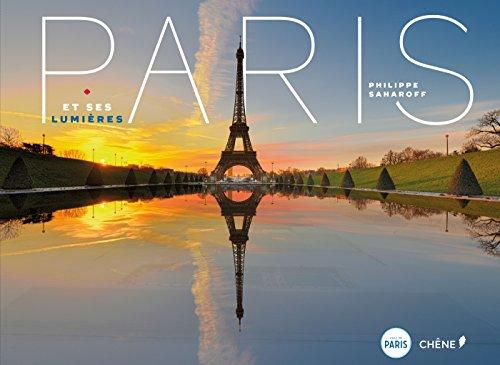 Paris et ses lumières par From Coédition Editions du Chêne