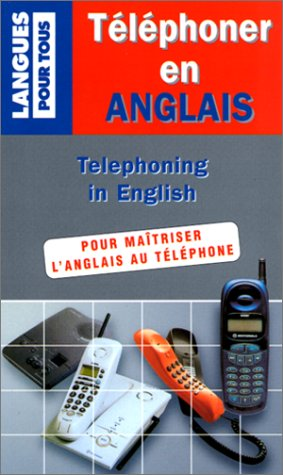 Téléphoner en anglais par Martha Mast-Grand