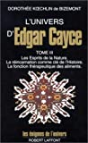 l univers d edgar cayce tome 3