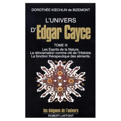 L'univers d'Edgar Cayce, tome 3