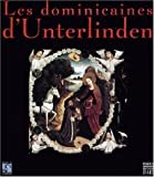 Les Dominicaines d'Unterlinden, volume 1