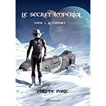 Le secret impérial, Tome 1 – Le contact