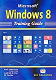 MS Windows 8: Training Guide