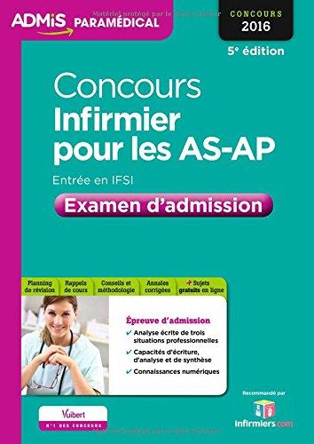 Concours Infirmier pour les AS et AP - Entrée en IFSI - Examen d'admission - Entraînement - Concours 2016