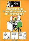 Dilbert 2 - Bienvenue dans le monde merveilleux de l'informatique