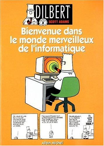 Dilbert 2 : bienvenue dans le monde merveilleux de l'informatique