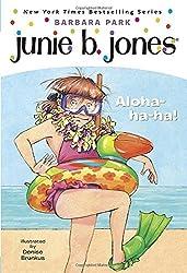 Junie B., First Grader: Aloha-ha-ha! (Junie B. Jones, No. 26) by Barbara Park (2007-05-08)