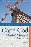 Cape Cod, Martha's Vineyard & Nantucket (Explorer's Guide Cape Cod, Martha's Vineyard, & Nantucket)