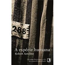 robert antelme la especie humana