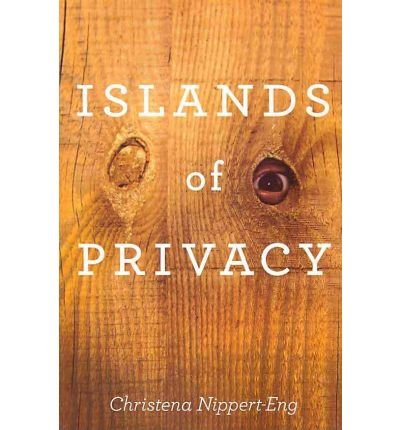 By Nippert-Eng, Christena E. ( Author ) [ Islands of Privacy By Sep-2010 Paperback