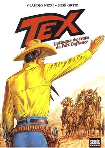 Tex, Tome 4 : L'attaque du train de Fort Defiance