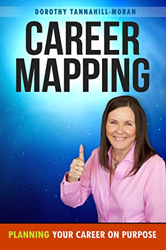 Career Mapping: Planning Your Career on Purpose (English Edition)