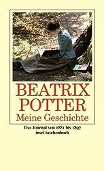 Meine Geschichte: Das Journal 1881 bis 1897 (insel taschenbuch)