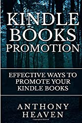 Kindle Books Promotion: Effective Ways to Promote Your Kindle Books