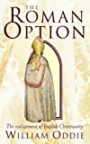 The Roman Option