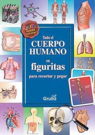 Todo el cuerpo humano en figuritas/ The Entire Human Body in Little Figures por Eugenia Rodriguez Felder
