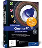 Cinema 4D 13: Das umfassende Handbuch (Galileo Design)