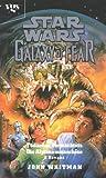 Star Wars, Galaxy of Fear, Bd.3-4, Tödliches Vermächtnis - John Whitman