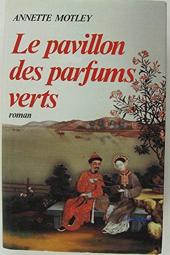 """<a href=""""/node/9598"""">Le Pavillon des parfums verts</a>"""