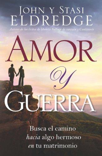 Amor y Guerra: Love and War