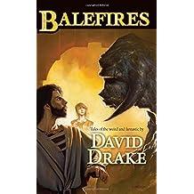 Balefires by David Drake (2009-07-07)