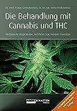 Behandlung mit Cannabis und THC: Medizinische Möglichkeiten, Rechtliche Lage, Rezepte, Praxistipps