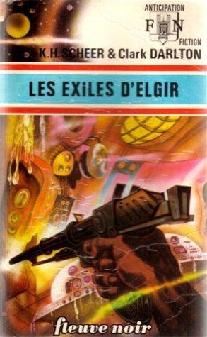 Les Exilés d'Elgir par K.-H. Scheer