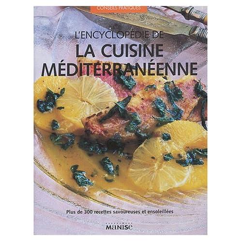 L'encyclopédie de la cuisine méditerranéenne