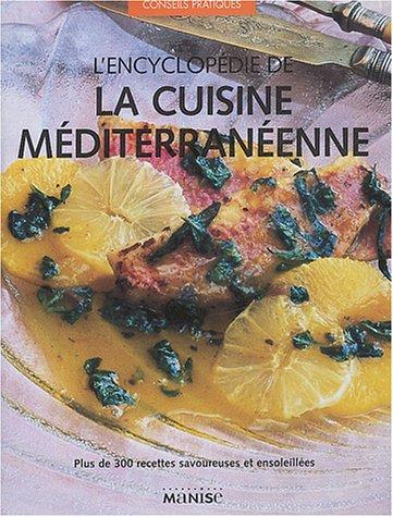 L'encyclopédie de la cuisine méditerranéenne par Jacqueline Clark