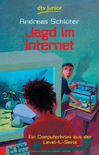 Deutscher Taschenbuch Verlag Jagd im Internet: Ein Computerkrimi aus der Level 4-Serie