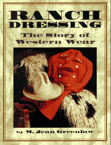 Ranch Dressing: The Story of Western Wear -