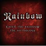 Catch the Rainbow : The Anthology anglais]