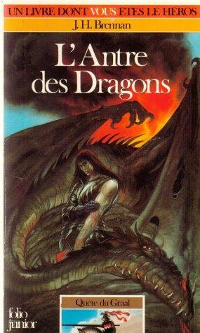 Quête du Graal Tome 2 : L'Antre des dragons par James-H Brennan