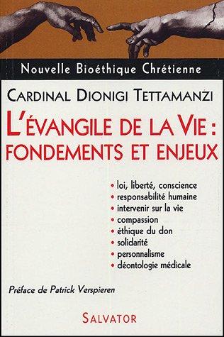 L'Evangile de la vie : principes et enjeux par Dionigi Tettamanzi