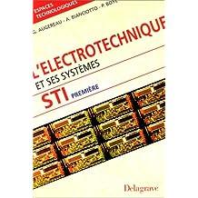 L'électrotechnique et ses systèmes, 1re STI
