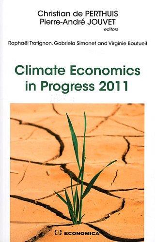 Climate Economics in progress 2011