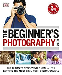 Beginner's Photography Guide (Dk) by DK: (2016-05-02)