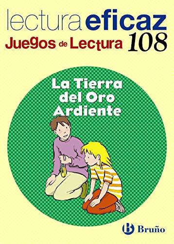 La tierra del oro ardiente juego lectura (castellano - material complementario - juegos de lectura)