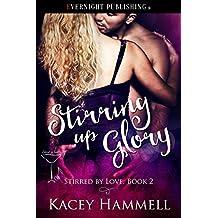 Stirring Up Glory (Stirred by Love Book 2)