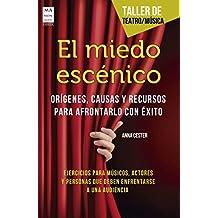 El miedo escénico: Orígenes, causas y recursos para afrontarlo con éxito (Taller de teatro / Música)