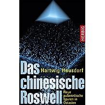 Das chinesische Roswell: Neue außerirdische Spuren in Ostasien