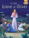 In The Grove of Olives: 1 (Bible Stories Series)