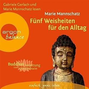 fnf-weisheiten-fr-den-alltag-buddhas-anleitung-zum-glcklichsein