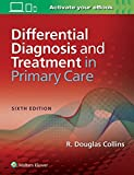 Differential Diagnosis and Treatment in Primary Care