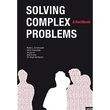Solving Complex Problems: A Handbook (English Edition)