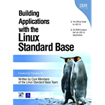 Building Applications with the Linux Standard Base by Linux Standard Base Team (2004-11-08)