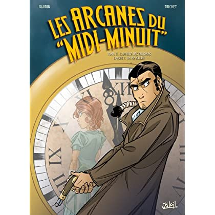 Les Arcanes du Midi-Minuit T11 : L'affaire des origines : Jim Mc Kalan