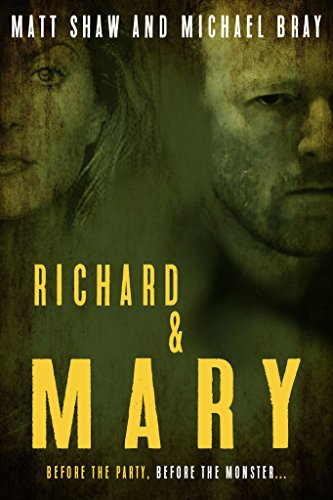 Richard & Mary: The Prequel to Extreme Horror