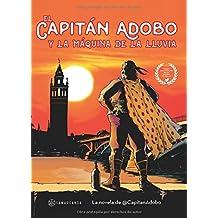 El Capitán Adobo: Y la máquina de la lluvia